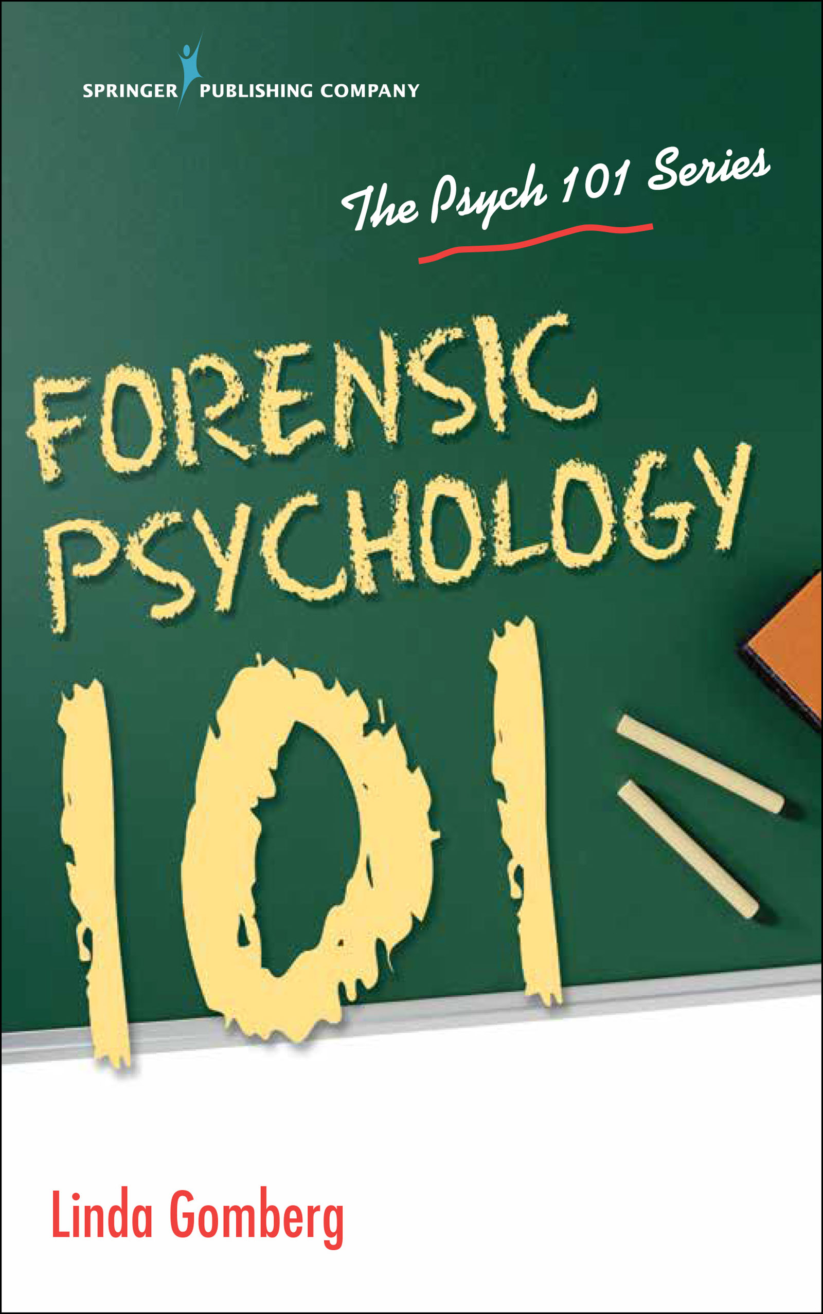 The Growing Future Of Forensic Psychology Springer Publishing